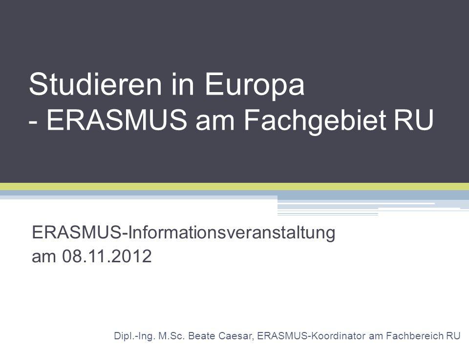 Studieren in Europa - ERASMUS am Fachgebiet RU