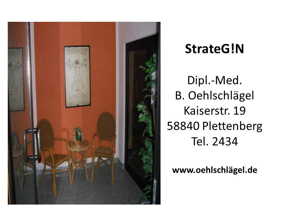 StrateG. N Dipl. -Med. B. Oehlschlägel Kaiserstr