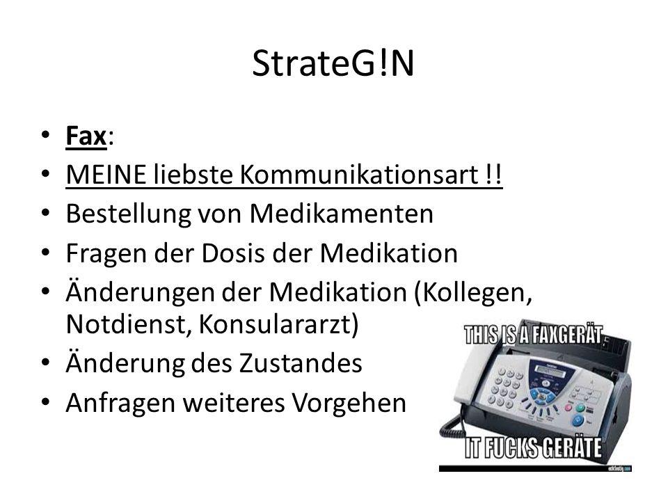 StrateG!N Fax: MEINE liebste Kommunikationsart !!