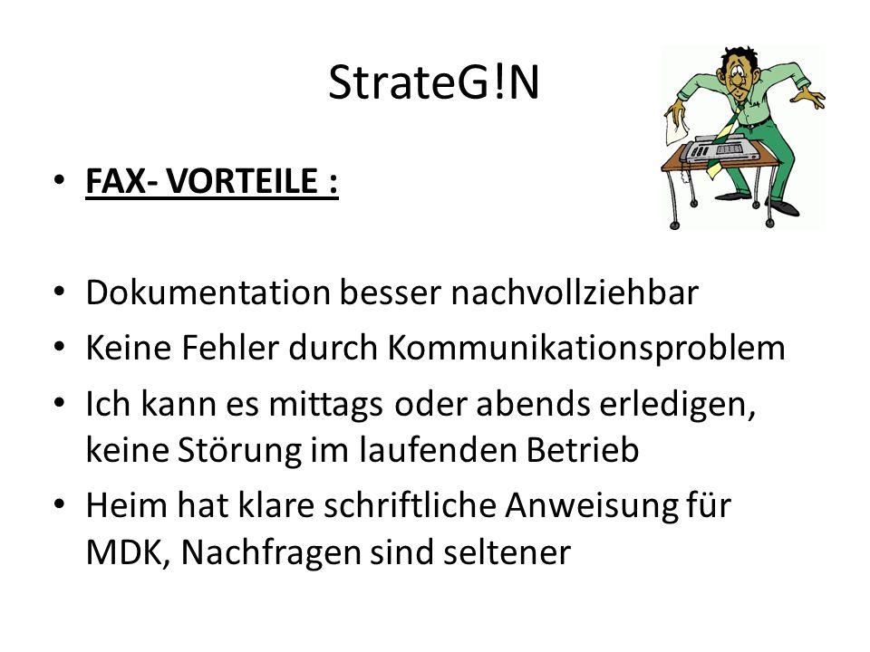 StrateG!N FAX- VORTEILE : Dokumentation besser nachvollziehbar
