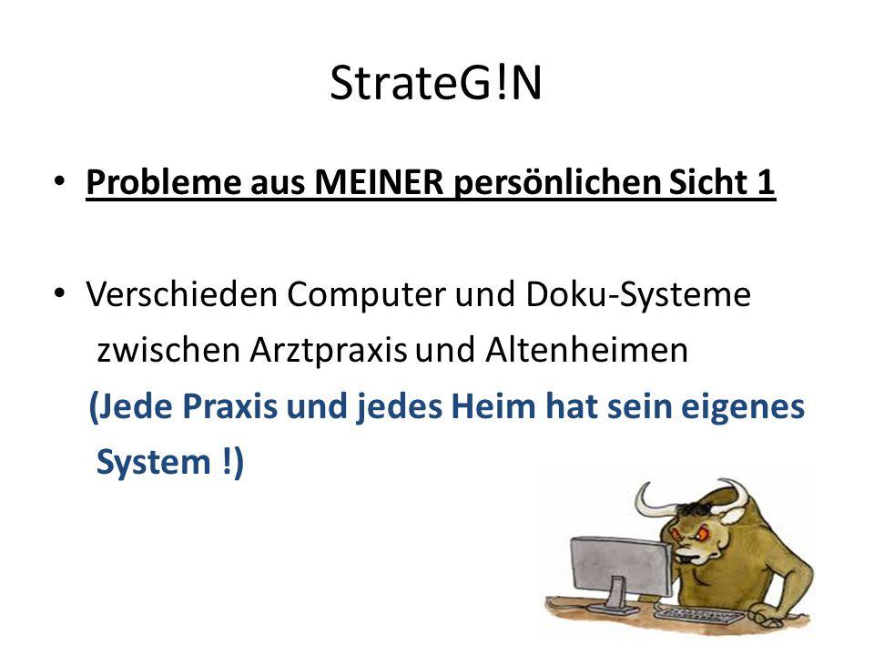 StrateG!N Probleme aus MEINER persönlichen Sicht 1
