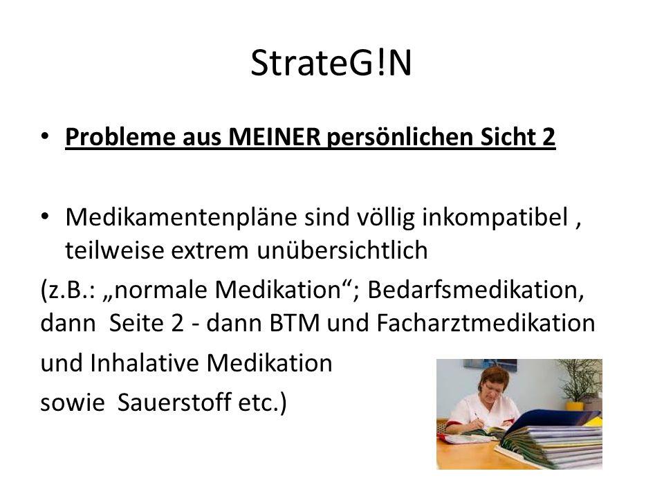 StrateG!N Probleme aus MEINER persönlichen Sicht 2