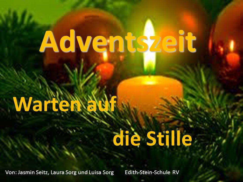 Adventszeit Warten auf die Stille