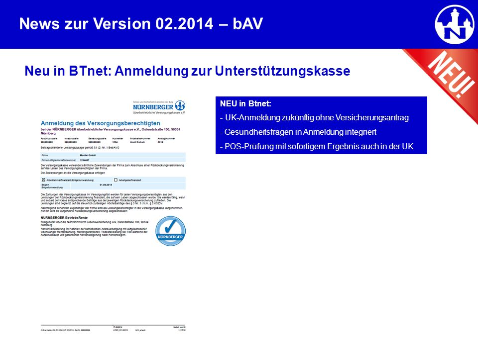 – bAV Neu in BTnet: Anmeldung zur Unterstützungskasse NEU in Btnet: