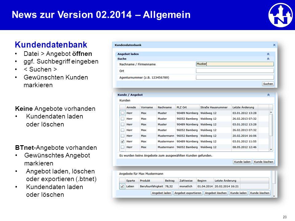 – Allgemein Kundendatenbank Datei > Angebot öffnen