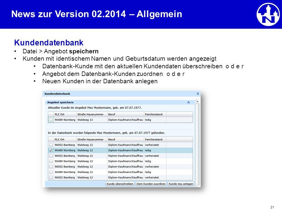 – Allgemein Kundendatenbank Datei > Angebot speichern