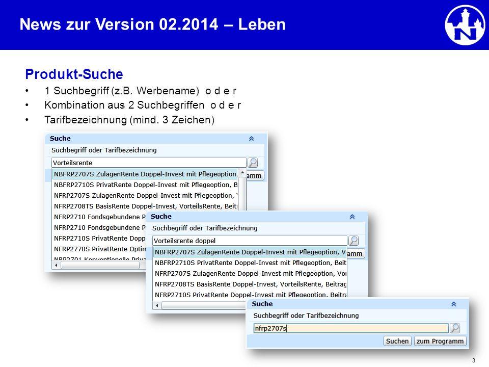 – Leben Produkt-Suche 1 Suchbegriff (z.B. Werbename) o d e r