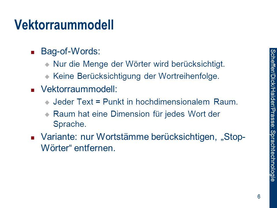 Vektorraummodell Bag-of-Words: Vektorraummodell: