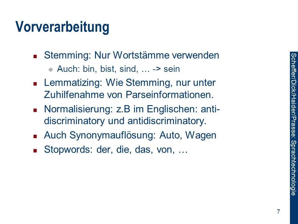 Vorverarbeitung Stemming: Nur Wortstämme verwenden