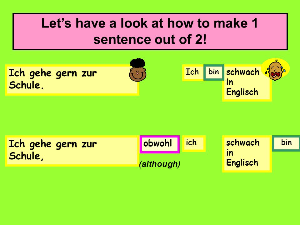 Let's have a look at how to make 1 sentence out of 2!