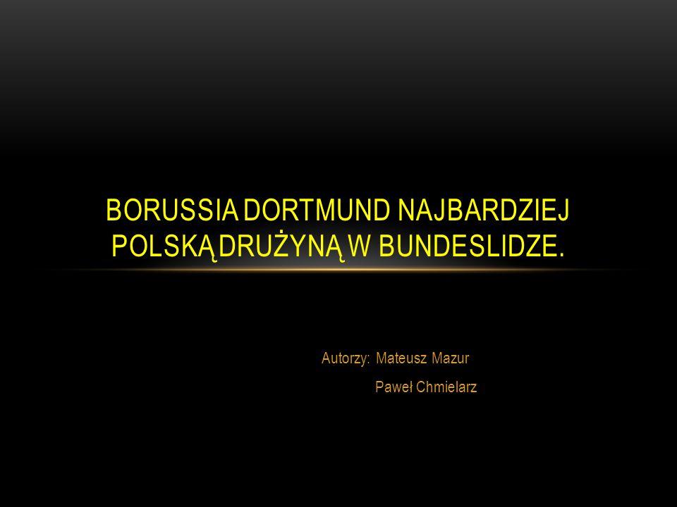 Borussia Dortmund najbardziej polską drużyną w bundeslidze.