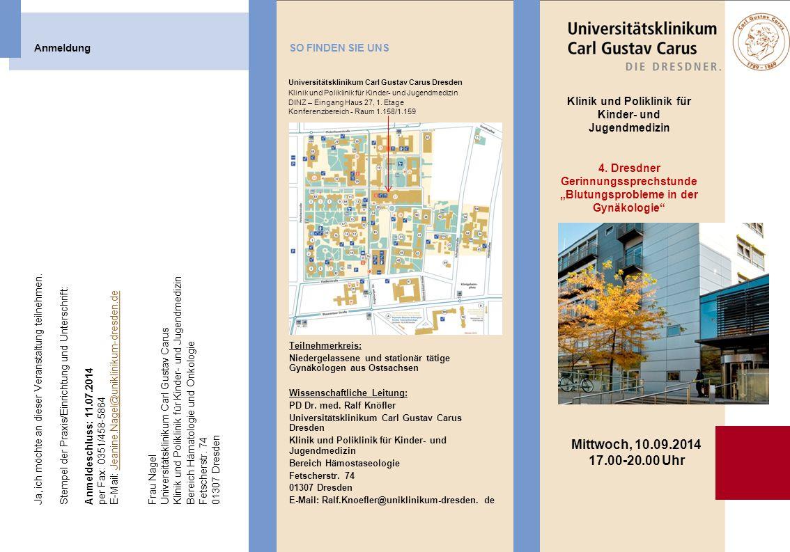 Anmeldung SO FINDEN SIE UNS. Universitätsklinikum Carl Gustav Carus Dresden. Klinik und Poliklinik für Kinder- und Jugendmedizin.
