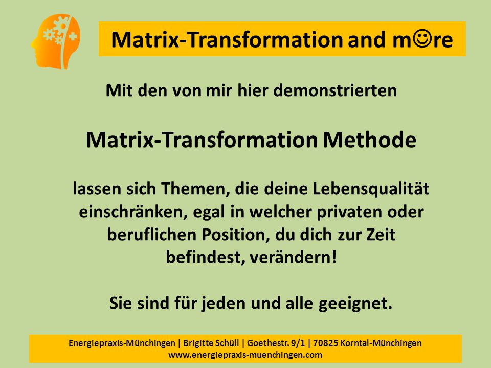 Matrix-Transformation Methode