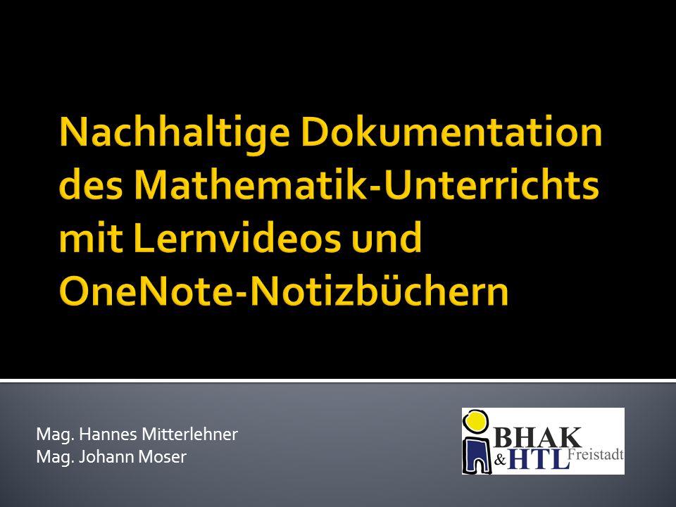 Mag. Hannes Mitterlehner Mag. Johann Moser