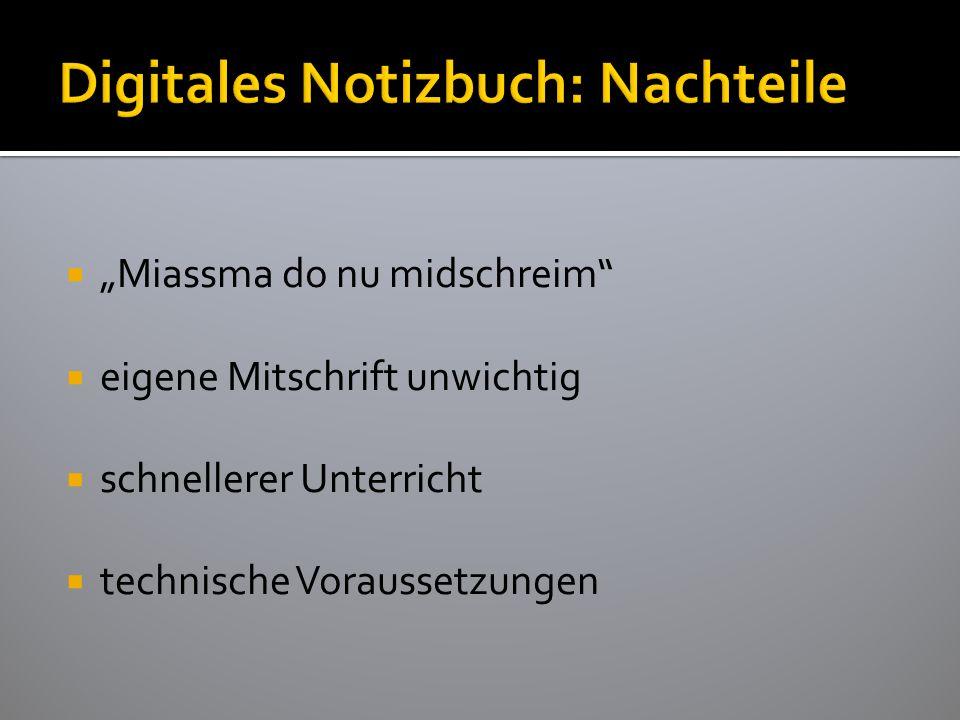 Digitales Notizbuch: Nachteile