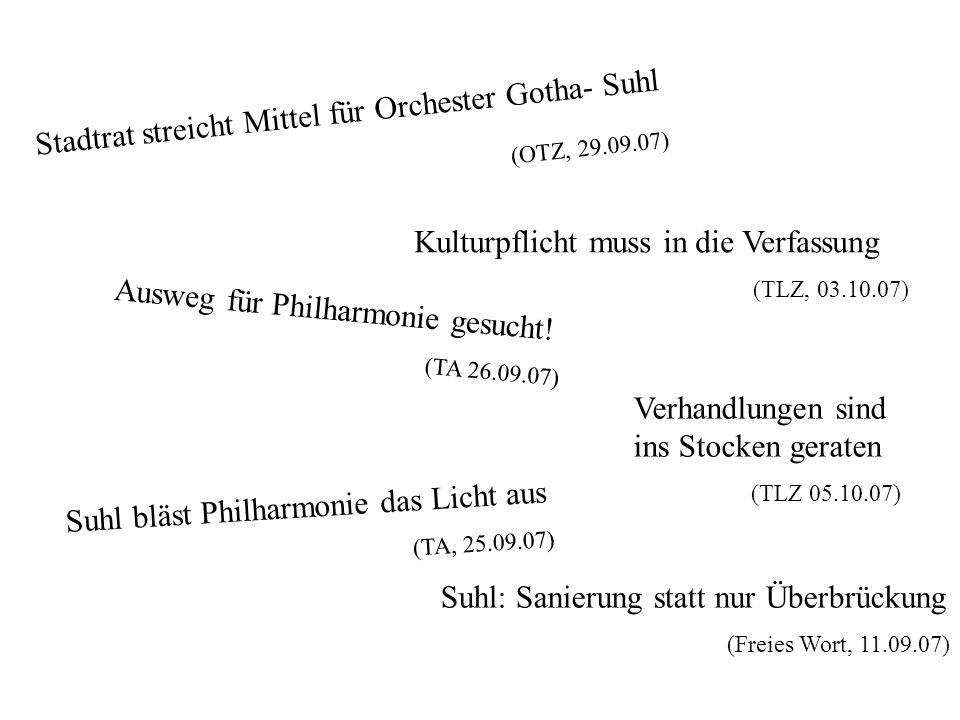 Stadtrat streicht Mittel für Orchester Gotha- Suhl (OTZ, 29.09.07)