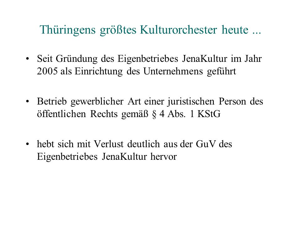 Thüringens größtes Kulturorchester heute ...