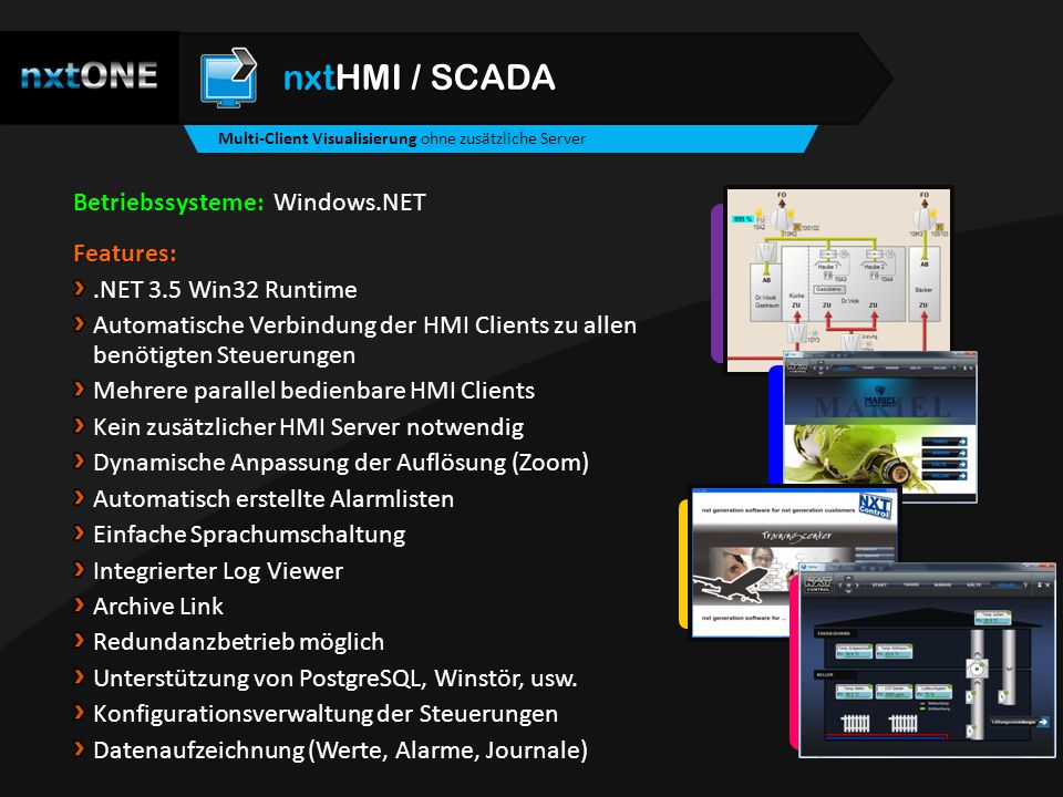 nxtHMI / SCADA Betriebssysteme: Windows.NET Features: