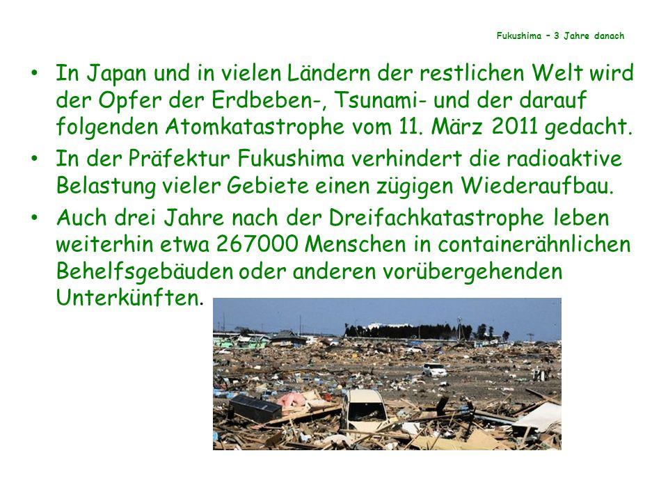Fukushima – 3 Jahre danach