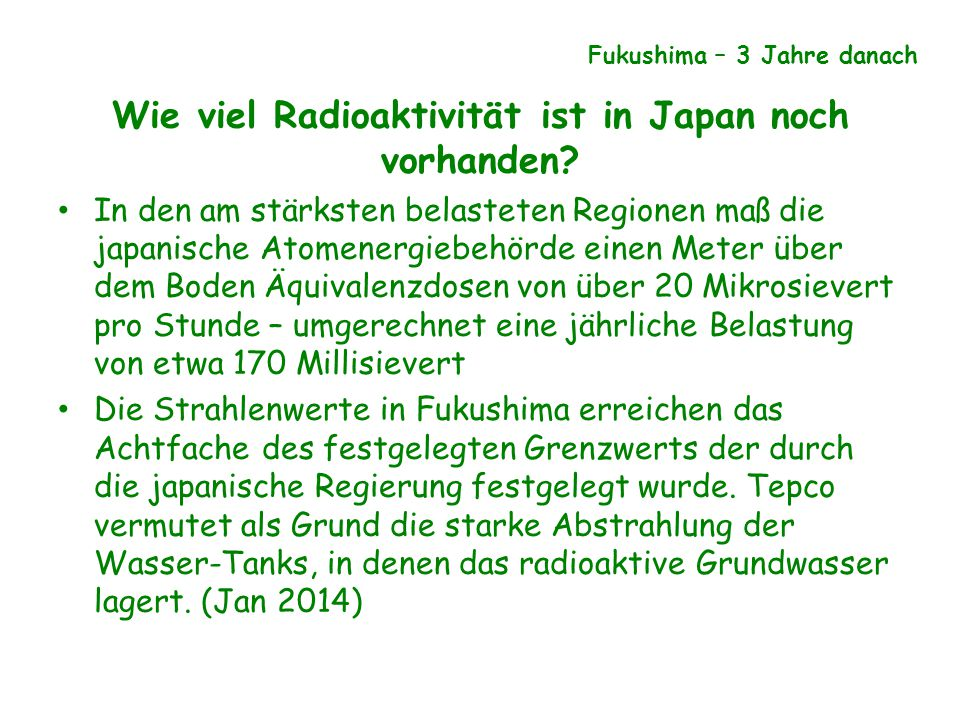 Wie viel Radioaktivität ist in Japan noch vorhanden