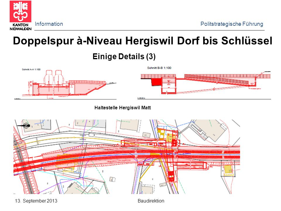 Doppelspur à-Niveau Hergiswil Dorf bis Schlüssel