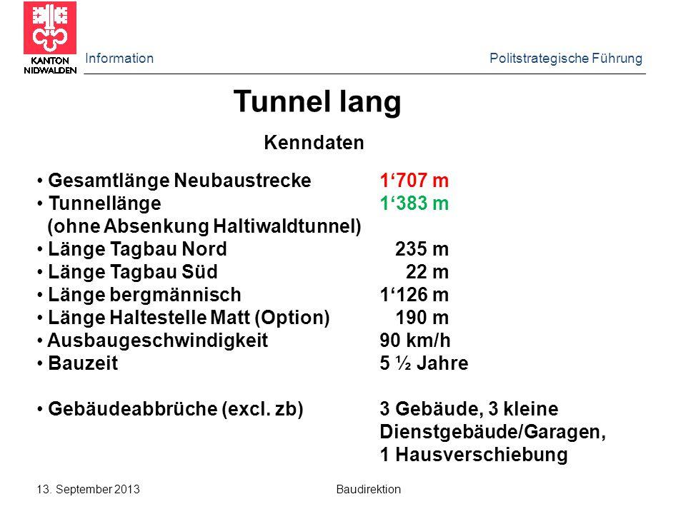 Tunnel lang Kenndaten Gesamtlänge Neubaustrecke 1'707 m