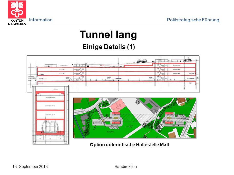Tunnel lang Einige Details (1) Information Politstrategische Führung