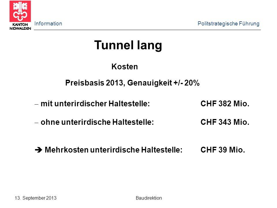 Tunnel lang Kosten Preisbasis 2013, Genauigkeit +/- 20%