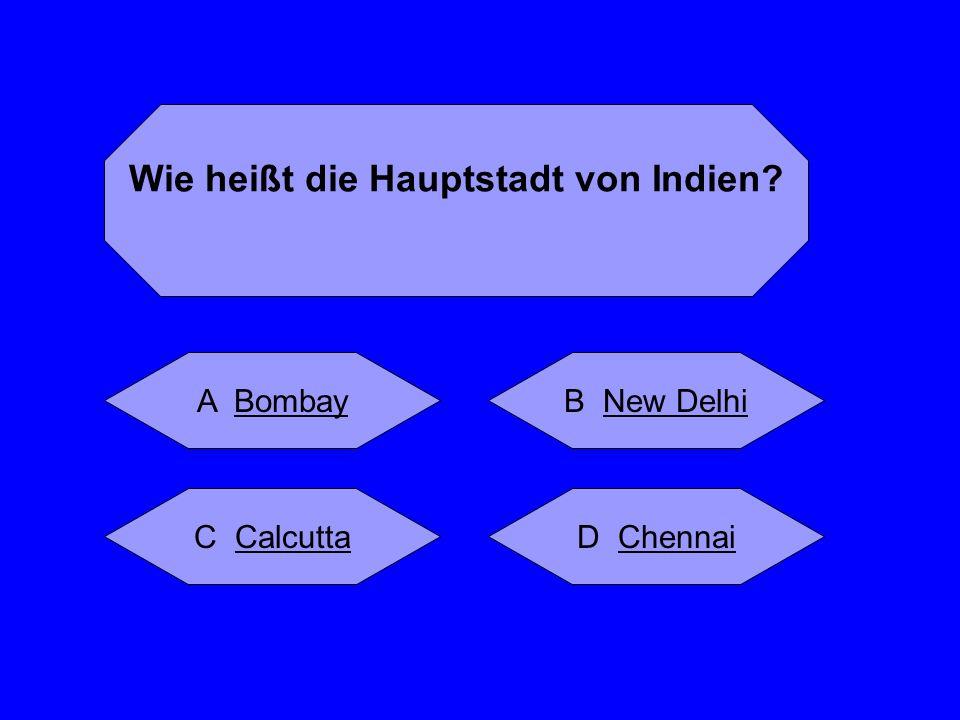 Wie heißt die Hauptstadt von Indien