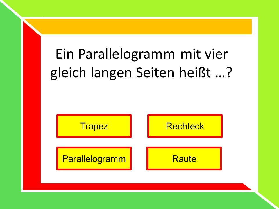 Ein Parallelogramm mit vier gleich langen Seiten heißt …