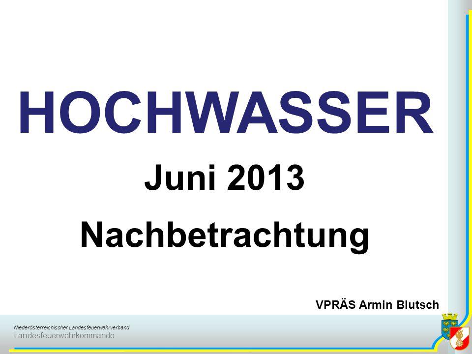 HOCHWASSER Juni 2013 Nachbetrachtung VPRÄS Armin Blutsch
