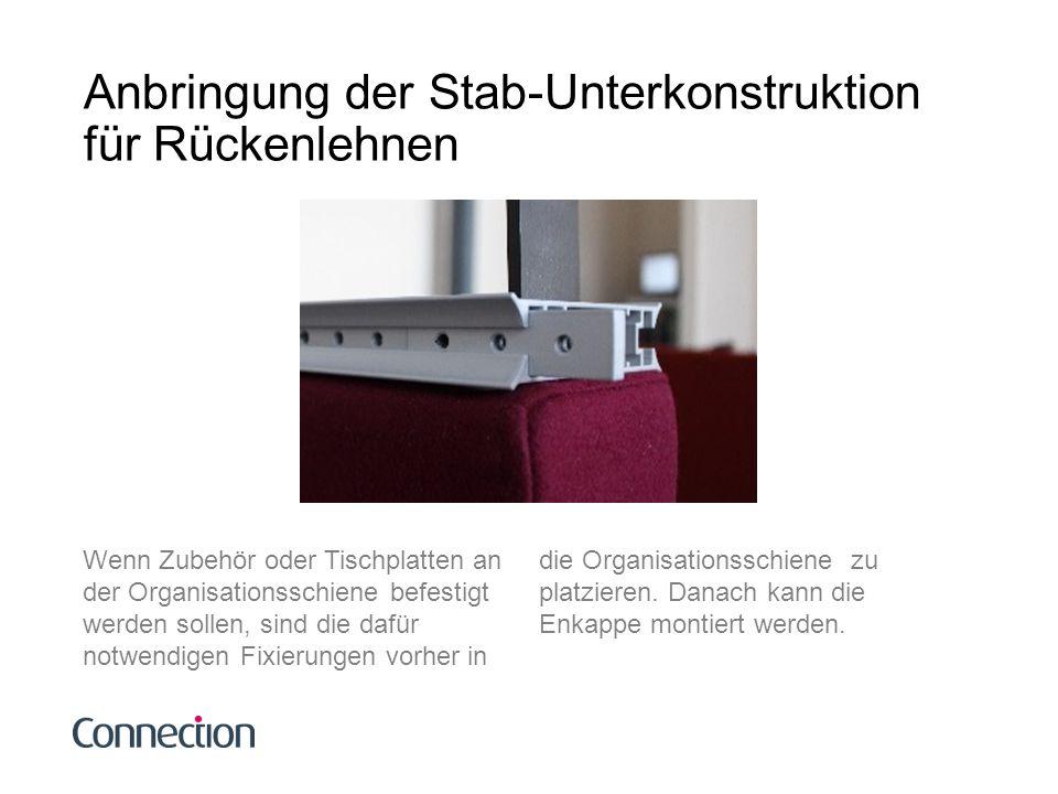 Anbringung der Stab-Unterkonstruktion für Rückenlehnen