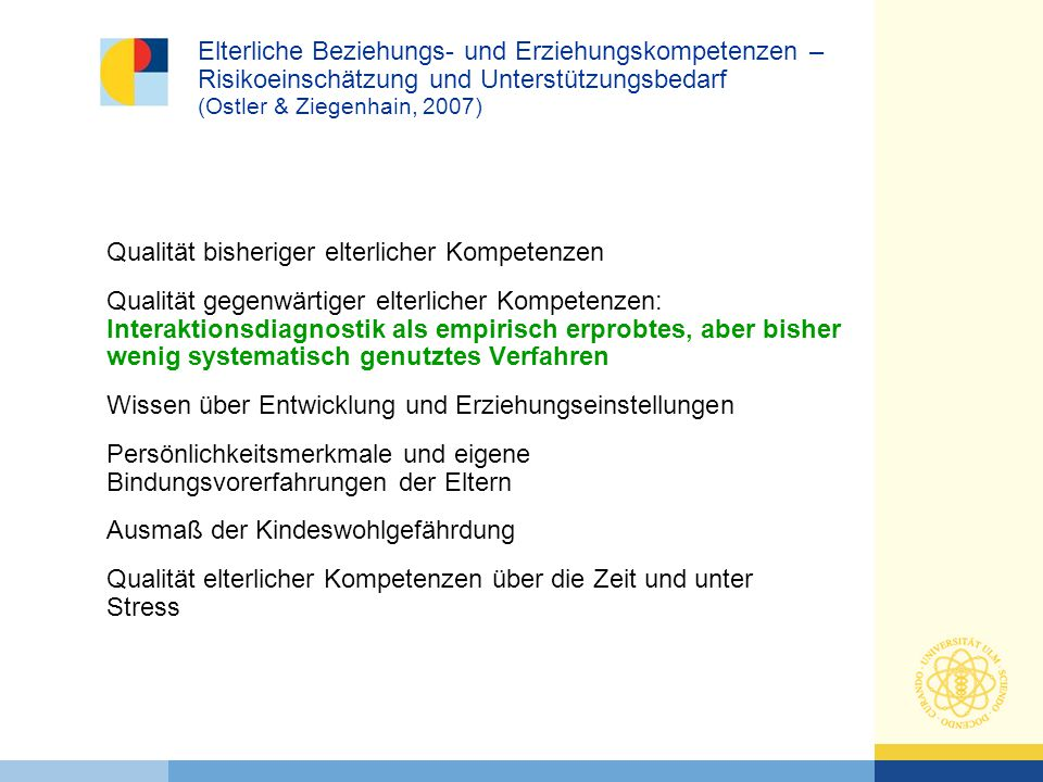 Elterliche Beziehungs- und Erziehungskompetenzen – Risikoeinschätzung und Unterstützungsbedarf (Ostler & Ziegenhain, 2007)