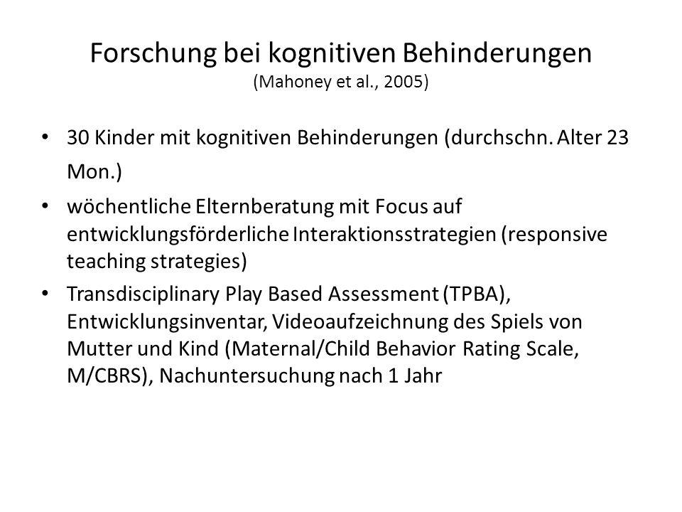 Forschung bei kognitiven Behinderungen (Mahoney et al., 2005)