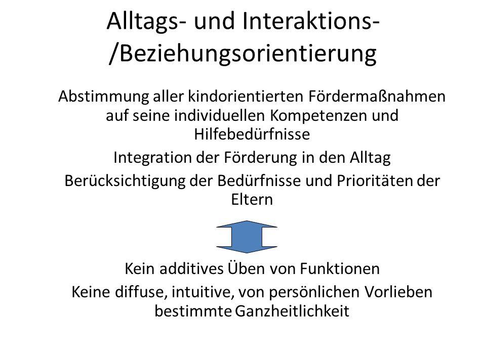 Alltags- und Interaktions-/Beziehungsorientierung