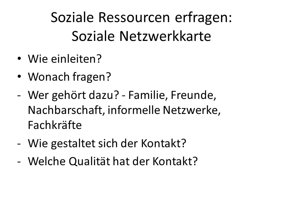 Soziale Ressourcen erfragen: Soziale Netzwerkkarte