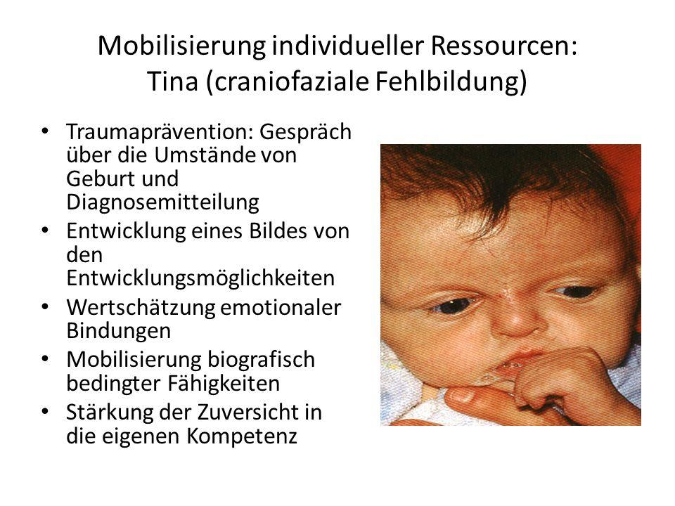 Mobilisierung individueller Ressourcen: Tina (craniofaziale Fehlbildung)