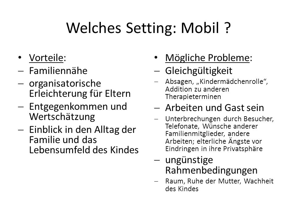 Welches Setting: Mobil