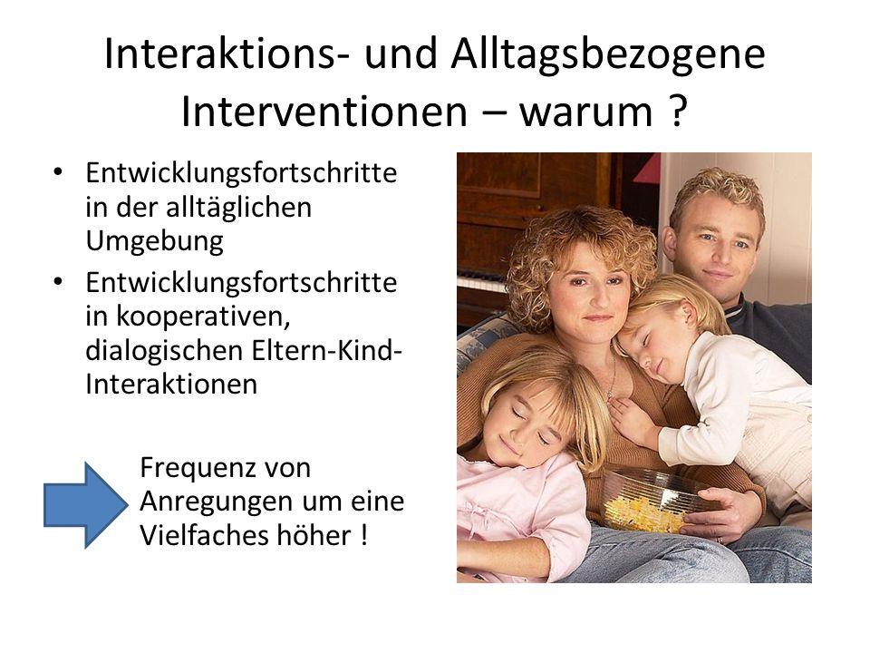 Interaktions- und Alltagsbezogene Interventionen – warum