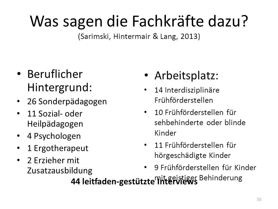 Was sagen die Fachkräfte dazu (Sarimski, Hintermair & Lang, 2013)