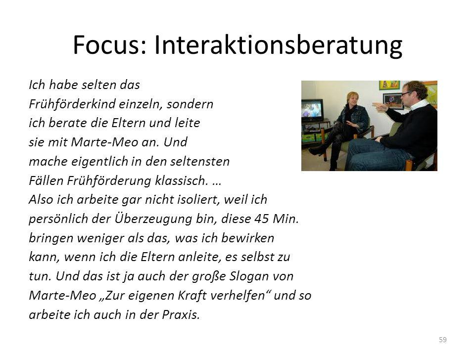 Focus: Interaktionsberatung