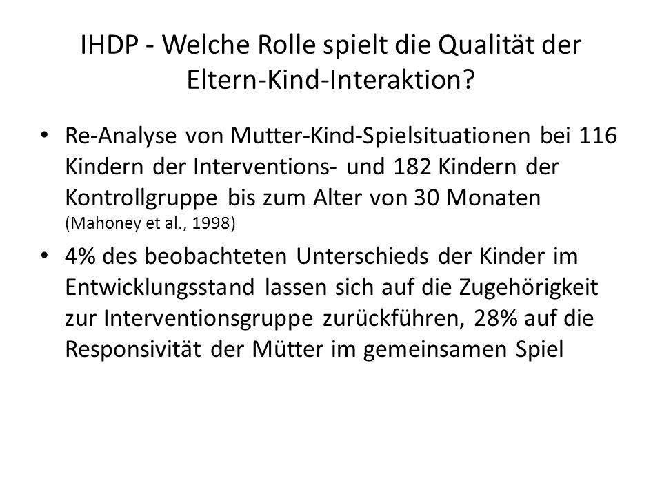 IHDP - Welche Rolle spielt die Qualität der Eltern-Kind-Interaktion