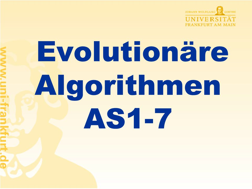 Evolutionäre Algorithmen AS1-7