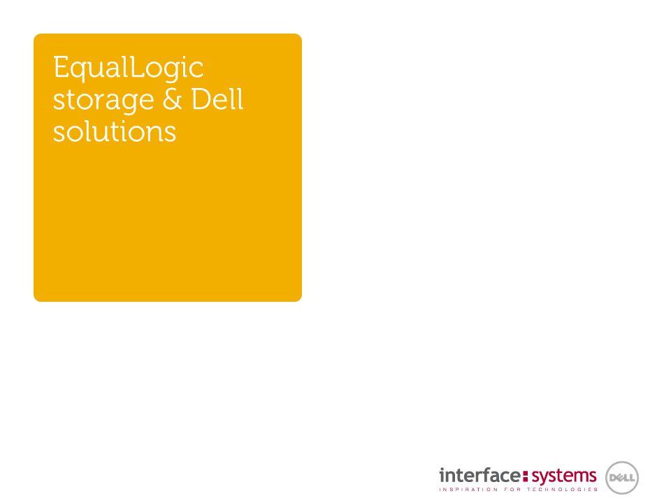 Einfacher Betrieb, Anwendungsintegration und kalkulierbare Kosten mit EqualLogic: