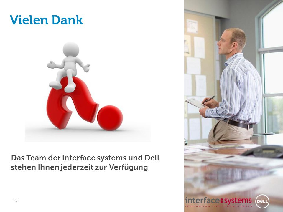 Vielen Dank! Martin Thies Sales Engineer martin_thies@dell.com