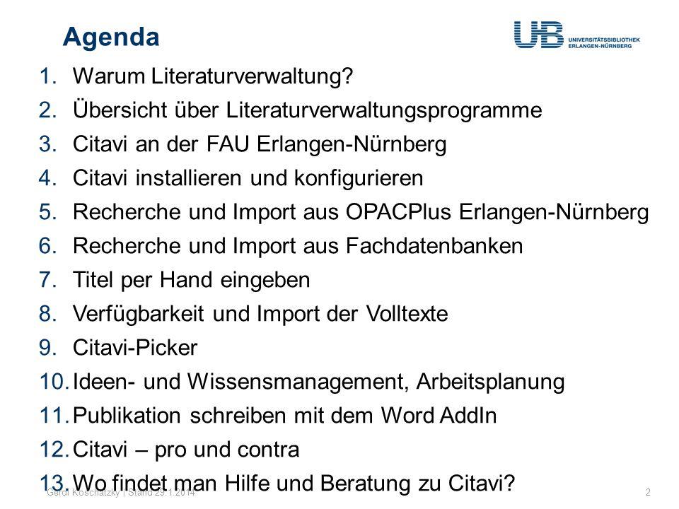 Agenda Warum Literaturverwaltung