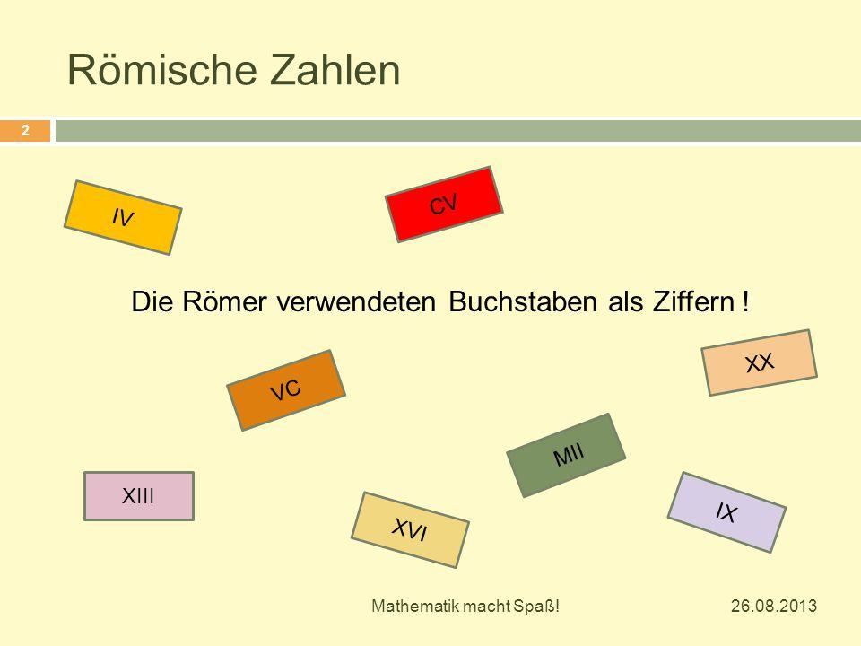 Die Römer verwendeten Buchstaben als Ziffern !