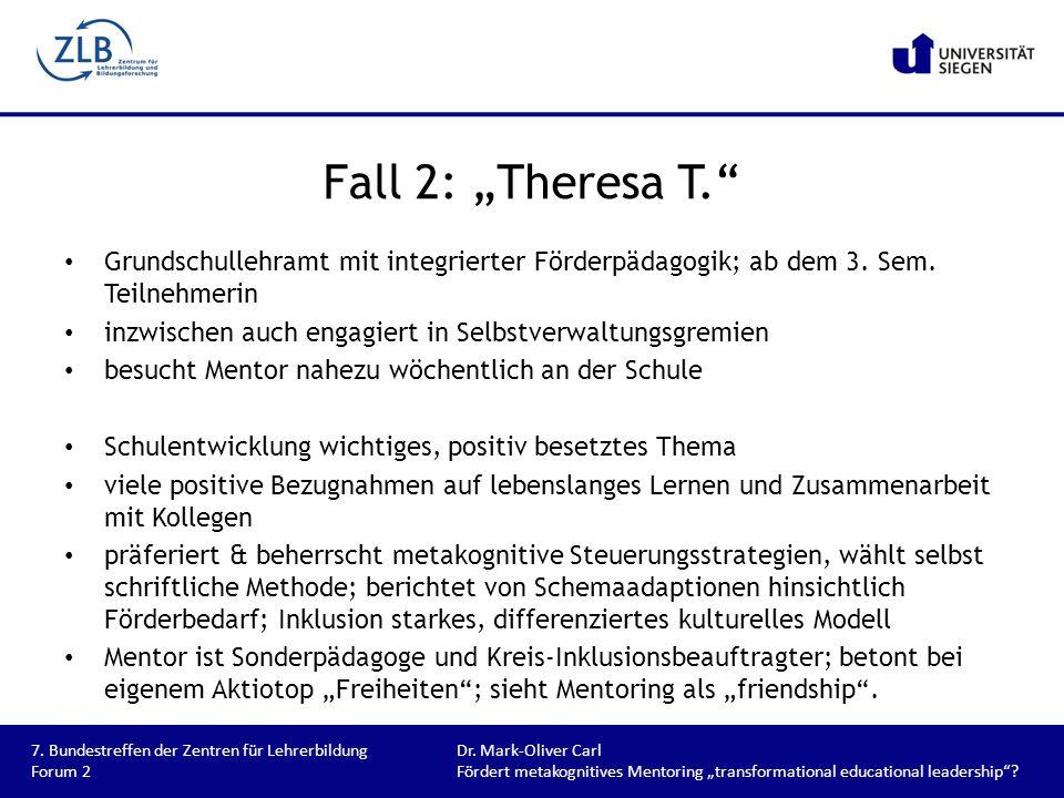 """Fall 2: """"Theresa T. Grundschullehramt mit integrierter Förderpädagogik; ab dem 3. Sem. Teilnehmerin."""