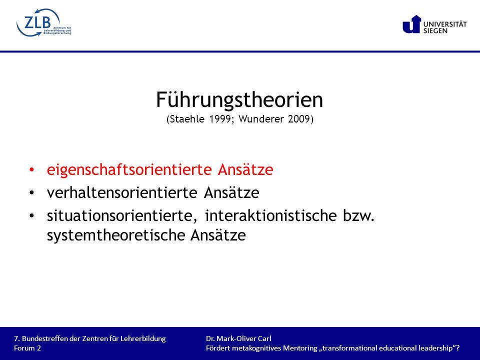 Führungstheorien (Staehle 1999; Wunderer 2009)