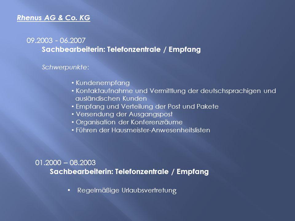 Sachbearbeiterin: Telefonzentrale / Empfang